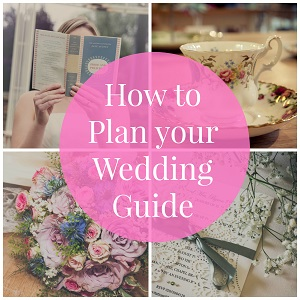 How to Plan Your Wedding Guide