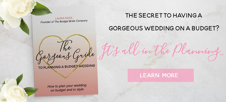 The Gorgeous Guide to Planning a Budget Wedding