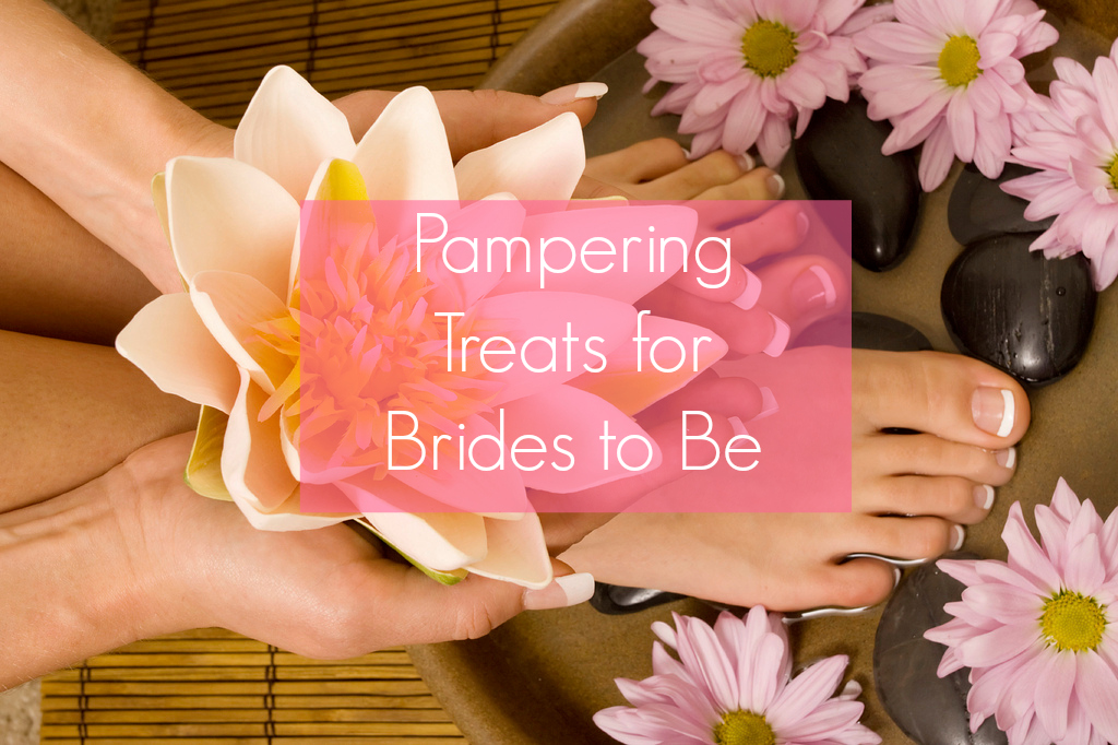 Pampering Treats for Brides to Be