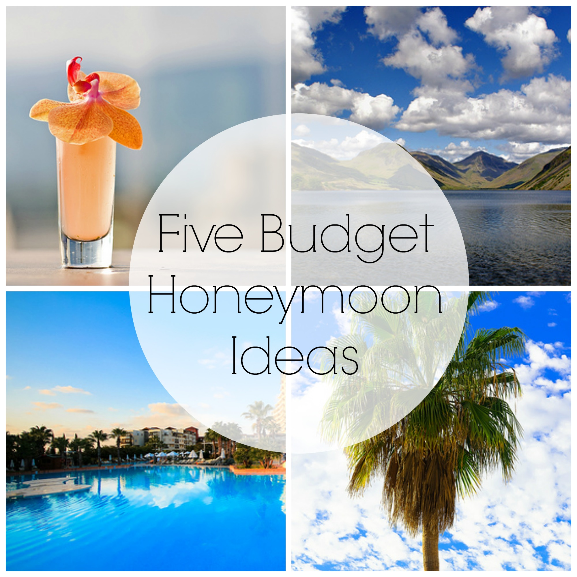 Budget Honeymoon Ideas
